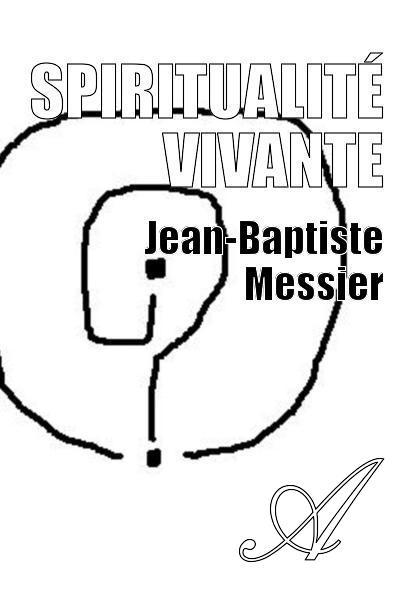 Spiritualité_vivante_Messier