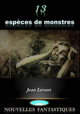 13_espèces_de_monstre_Jean_Levant